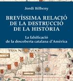 BREVÍSSIMA RELACIÓ DE LA DESTRUCCIÓ DE LA HISTÒRIA