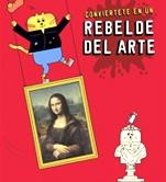 Conviértete en un rebelde del arte