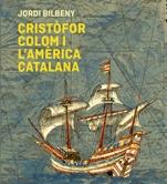 Cristòfor Colom i l'Amèrica catalana (1475-1516)