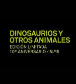 Dinosaurios y otros animales. Edición limitada 10º aniversario n