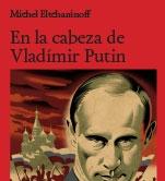 En la cabeza de Vladímir Putin