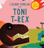 L'àlbum familiar d'en Toni T-Rex
