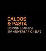 Pasta & Caldos. Edición limitada 10º aniversario n.° 2