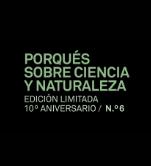 Porqués sobre ciencia y naturaleza. Edición limitada 10º anivers