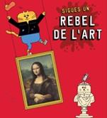 Sigues un rebel de l'art